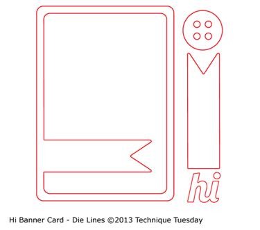 Technique-Tuesday-Hi-Banner-Card-Cut-Files-Medium