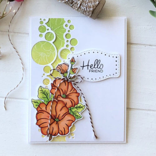 Hello Friend Hollyhocks and Bubbles Card - Allison A