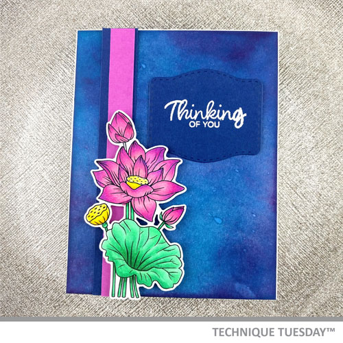 Thinking-of-You-Lotus-Card-Technique-Tuesday2