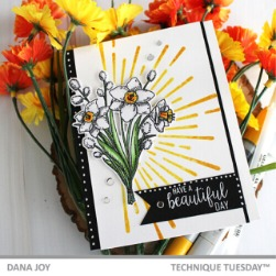Have a Beautiful Day - Spring Card - Dana Joy - Technique Tuesday